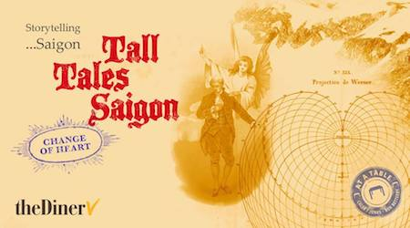 This image has an empty alt attribute; its file name is X-24-January-Tall-Tales-Saigon.jpg